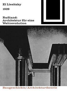 1929 Rußland: Architektur für eine Weltrevolution [Versione tedesca]