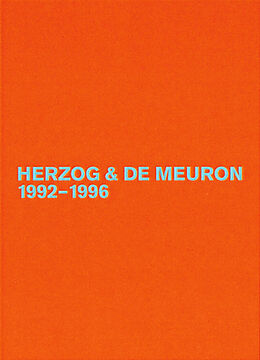 Herzog und de Meuron. Das Gesamtwerk 3: 1992 - 1996 [Versione tedesca]