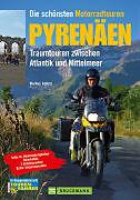 Die schönsten Motorradtouren Pyrenäen [Versione tedesca]