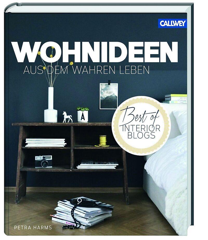 wohnideen aus dem wahren leben best of interior blogs petra harms buch kaufen. Black Bedroom Furniture Sets. Home Design Ideas