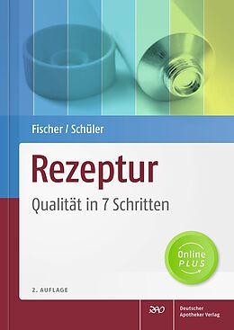 Rezeptur - Qualität in 7 Schritten [Versione tedesca]