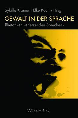 Gewalt in der Sprache [Version allemande]