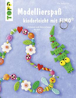 Modellierspaß mit Fimo [Versione tedesca]