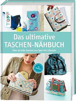 Das ultimative Taschen-Nähbuch [Versione tedesca]
