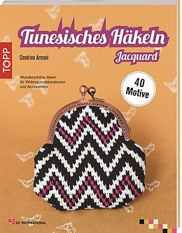 Tunesisches Häkeln Jacquard [Versione tedesca]