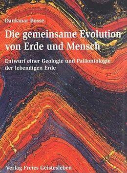 Die gemeinsame Evolution von Erde und Mensch [Versione tedesca]