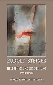 Hellsehen und Einweihung [Version allemande]