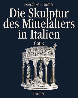 Die Skulptur des Mittelalters in Italien 2
