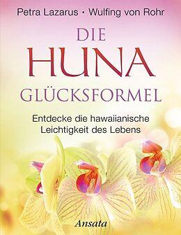 Die Huna-Glücksformel [Versione tedesca]