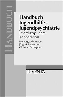 Handbuch Jugendhilfe - Jugendpsychiatrie [Versione tedesca]