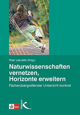 Naturwissenschaften vernetzen, Horizonte erweitern [Version allemande]