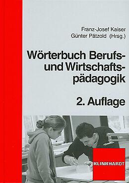 Wörterbuch Berufs- und Wirtschaftspädagogik [Versione tedesca]