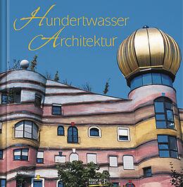 Hundertwasser Architektur [Version allemande]