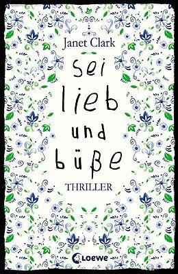 Sei lieb und büße [Version allemande]