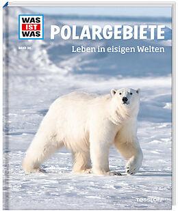Polargebiete. Leben in eisigen Welten [Version allemande]