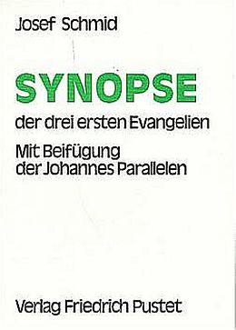 Synopse der drei ersten Evangelien [Version allemande]