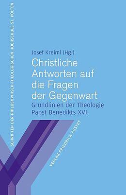Christliche Antworten auf die Fragen der Gegenwart [Version allemande]