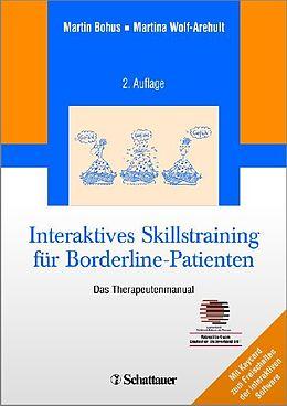 Interaktives SkillsTraining für Borderline-Patienten. Das Therapeutenmanual