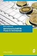 Betriebswirtschaft für Planer in Stichworten [Version allemande]