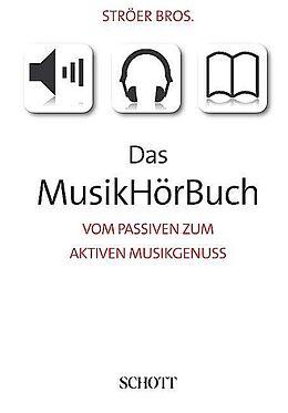 Das MusikHörBuch [Versione tedesca]
