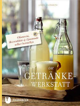 Die Getränke-Werkstatt [Versione tedesca]