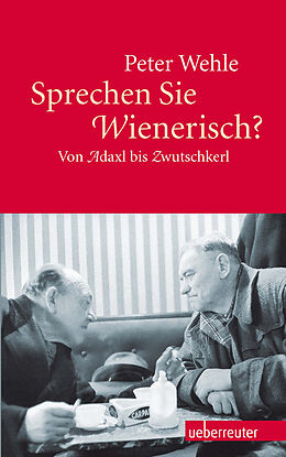 Sprechen Sie Wienerisch? [Version allemande]
