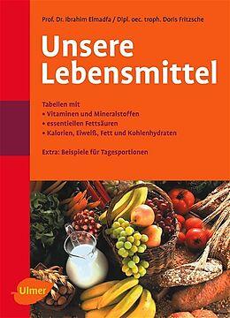 Unsere Lebensmittel [Version allemande]