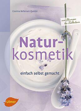 Naturkosmetik einfach selbst gemacht [Versione tedesca]