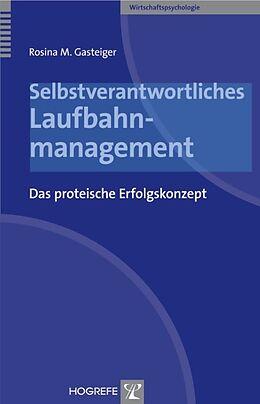 Selbstverantwortliches Laufbahnmanagement [Versione tedesca]