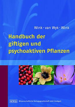 Handbuch der giftigen und psychoaktiven Pflanzen [Version allemande]