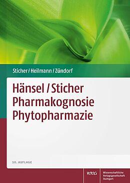 Hänsel / Sticher Pharmakognosie Phytopharmazie [Versione tedesca]