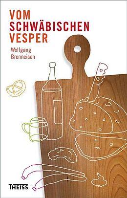 Vom schwäbischen Vesper [Version allemande]