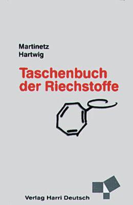 Taschenbuch der Riechstoffe [Versione tedesca]