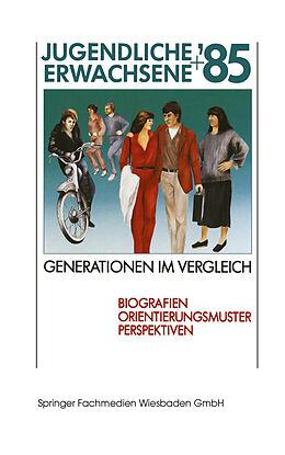 Jugendliche + Erwachsene '85 Generationen im Vergleich [Version allemande]
