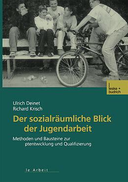 Der sozialräumliche Blick der Jugendarbeit [Version allemande]