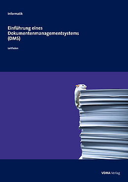 Einführung eines Dokumentenmanagementsystems (DMS) [Versione tedesca]