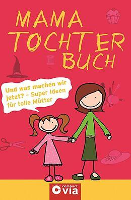 Mama-Tochter-Buch [Versione tedesca]
