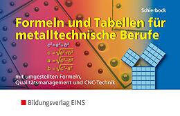 Formeln und Tabellen für metalltechnische Berufe [Versione tedesca]