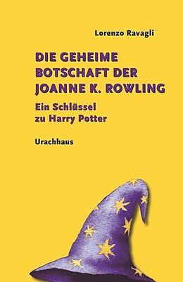 Die geheime Botschaft der Joanne K. Rowling [Version allemande]