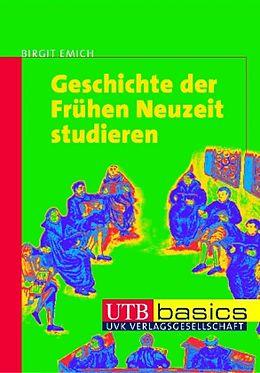 Geschichte der Frühen Neuzeit studieren [Versione tedesca]