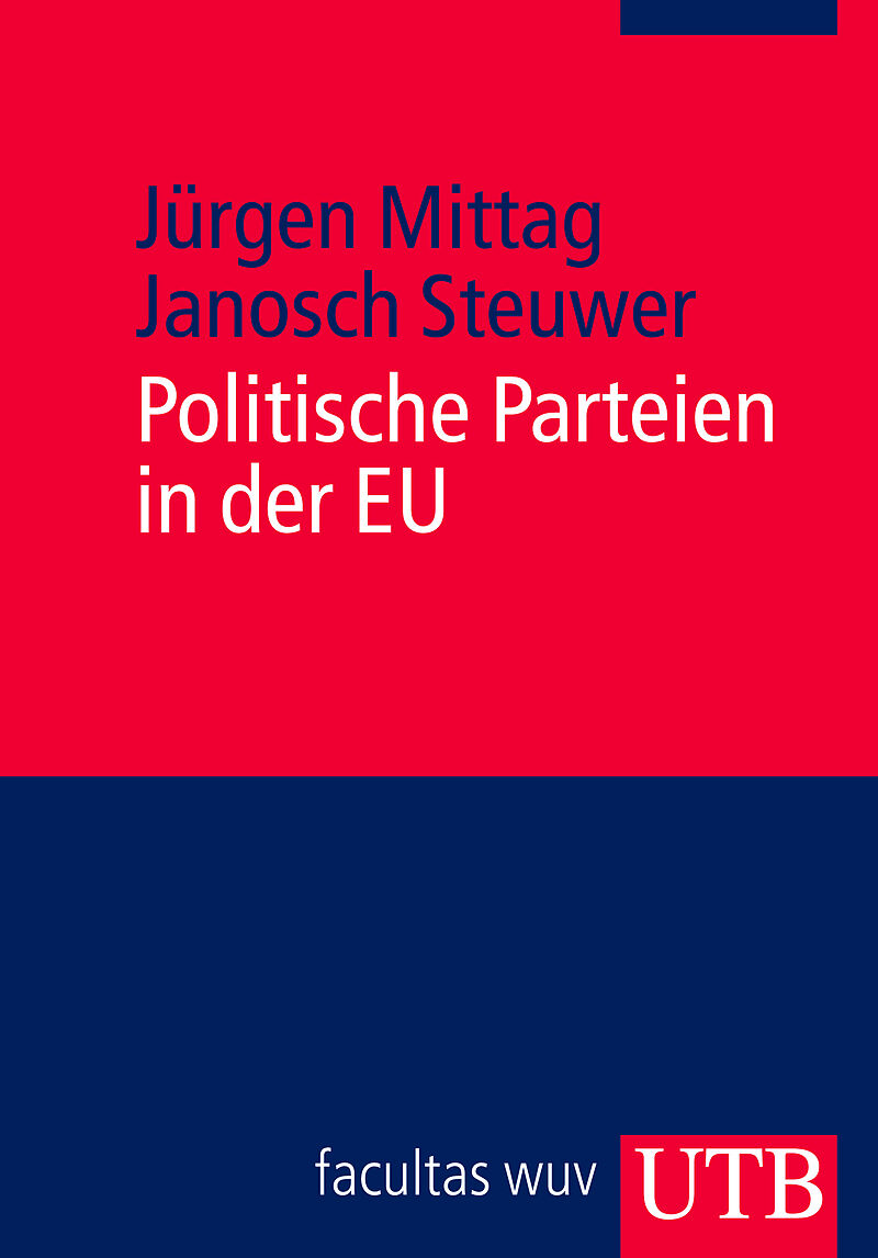 Mittag/Steuwer - Politische Parteien in der EU