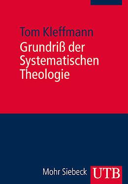Grundriß der Systematischen Theologie [Versione tedesca]