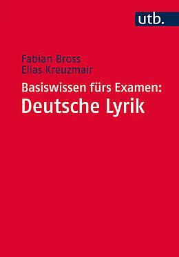 Basiswissen fürs Examen: Deutsche Lyrik [Versione tedesca]