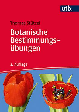Botanische Bestimmungsübungen [Version allemande]