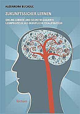 Zukunftssicher lernen [Versione tedesca]