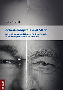 Arbeitsfähigkeit und Alter [Version allemande]