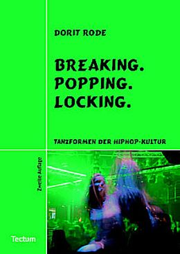 Breaking. Popping. Locking [Version allemande]
