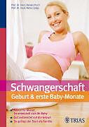 Schwangerschaft, Geburt und erste Babymonate [Versione tedesca]