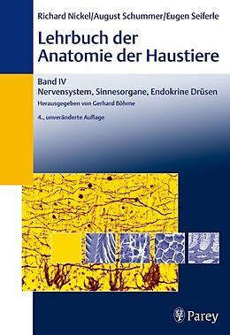 Lehrbuch der Anatomie der Haustiere. Bd. 4.: Lehrbuch der Anatomie der Haustiere Band 4 [Version allemande]