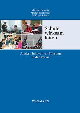 Schule wirksam leiten [Version allemande]